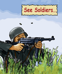 See Soldiers...