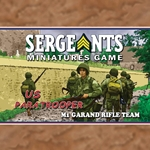 Sergeants Miniatures Game Soldiers The US Paratrooper Rifle Team is the cornerstone of any infantry division. With four soldiers carrying M1 Garand rifles, these troops excel at long range fire support and movement.